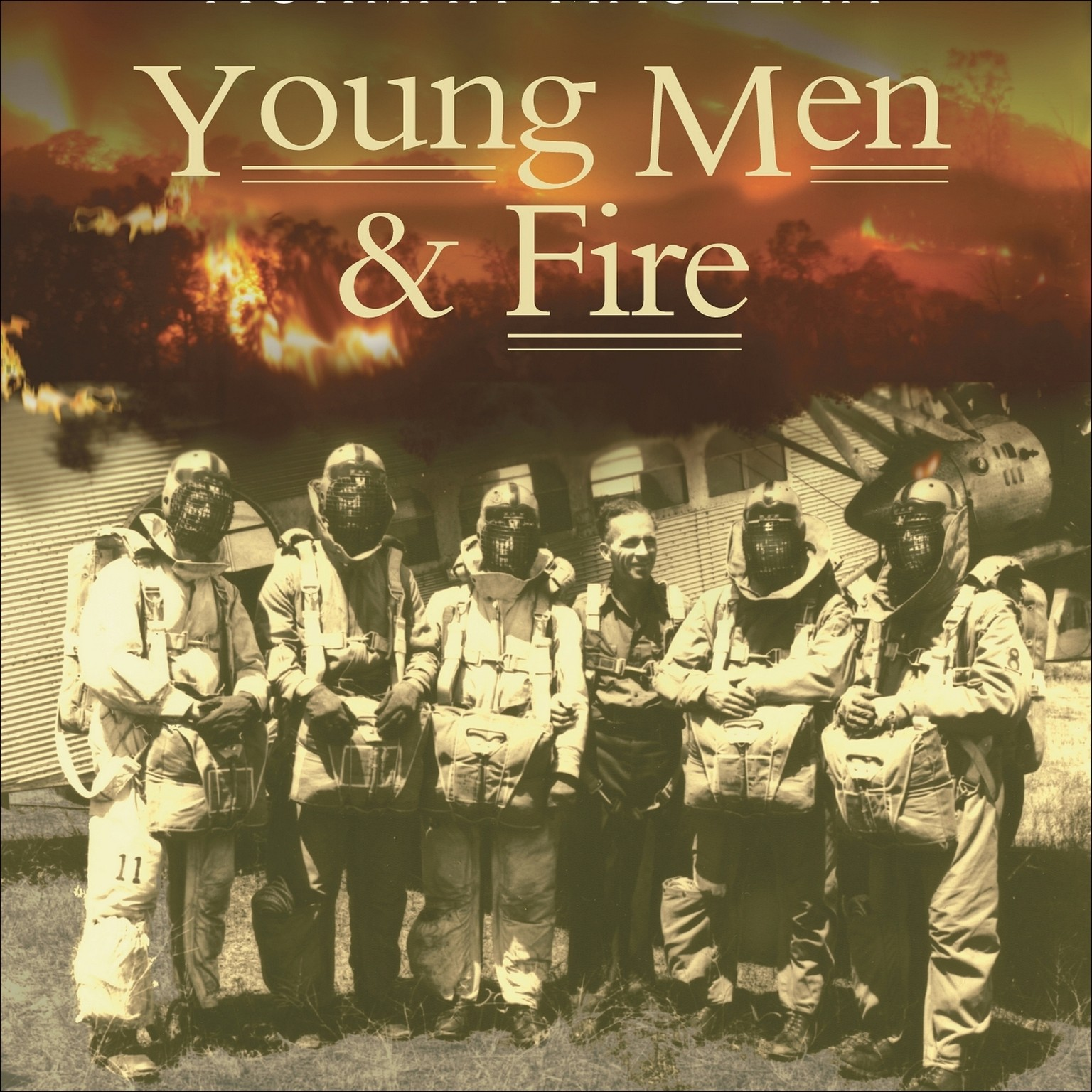 Printable Young Men and Fire Audiobook Cover Art