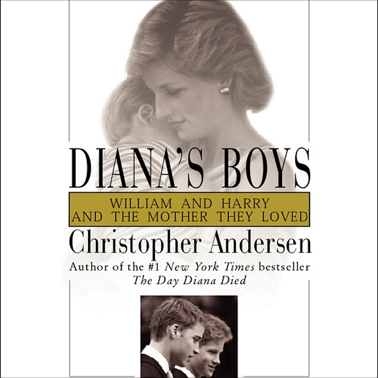 Printable Diana's Boys: William and Harry and the Mother They Loved Audiobook Cover Art