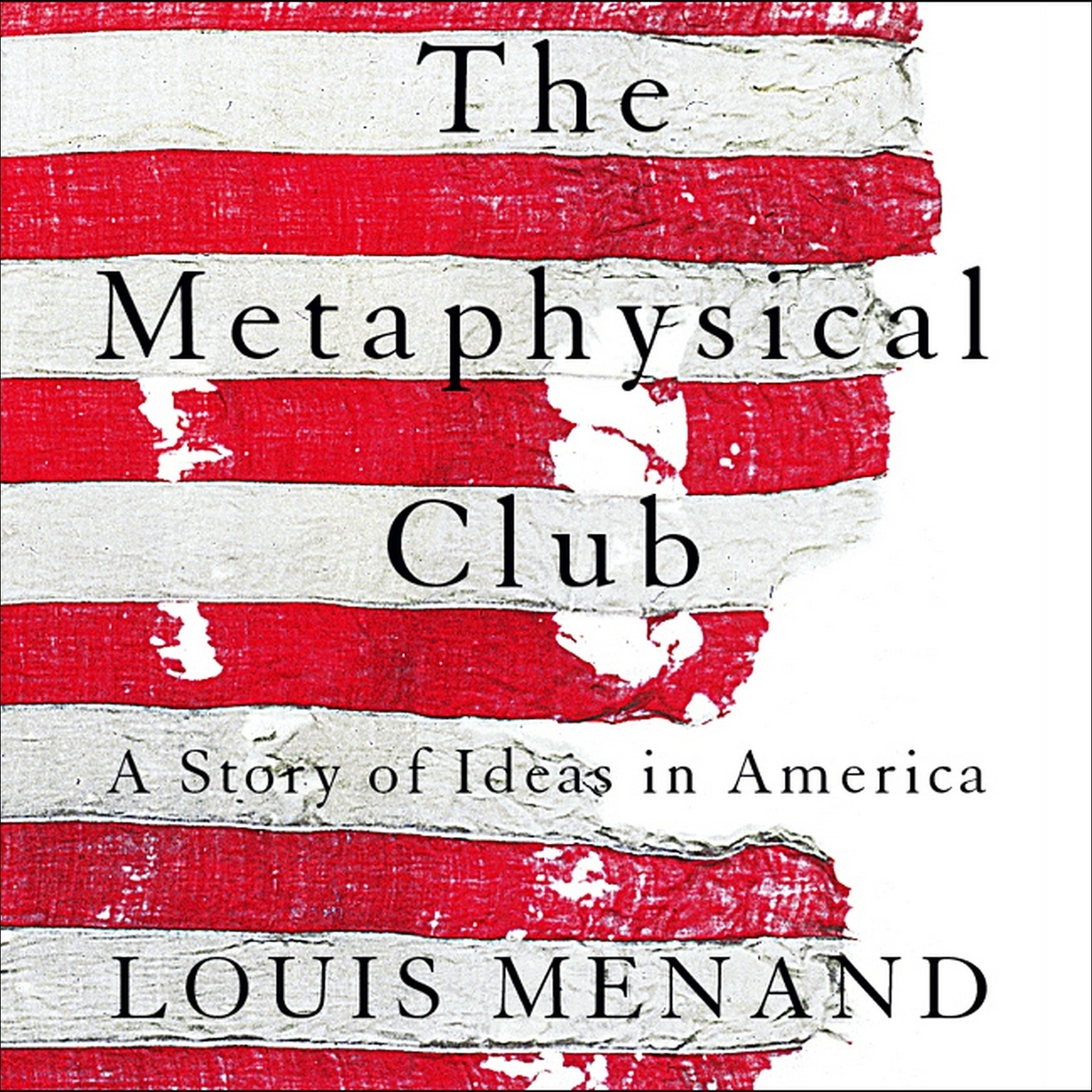 Printable The Metaphysical Club: A Story of Ideas in America Audiobook Cover Art