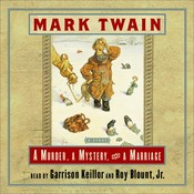 A Murder, a Mystery, and a Marriage, by Mark Twain