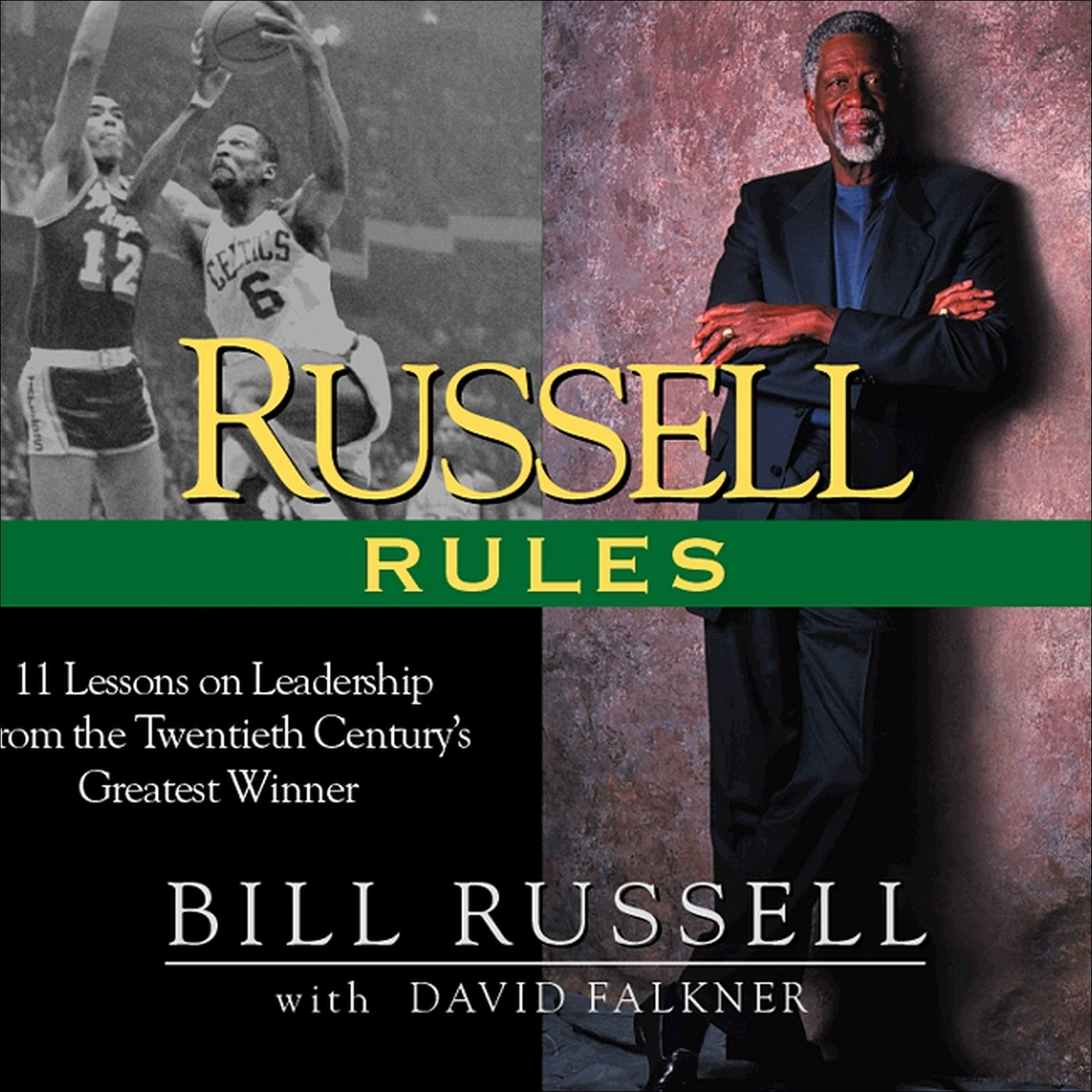 Printable Russell Rules: 11 Lessons on Leadership from the 20th Century's Greatest Champion Audiobook Cover Art