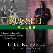 Russell Rules: 11 Lessons on Leadership from the 20th Centurys Greatest Champion, by Bill Russell