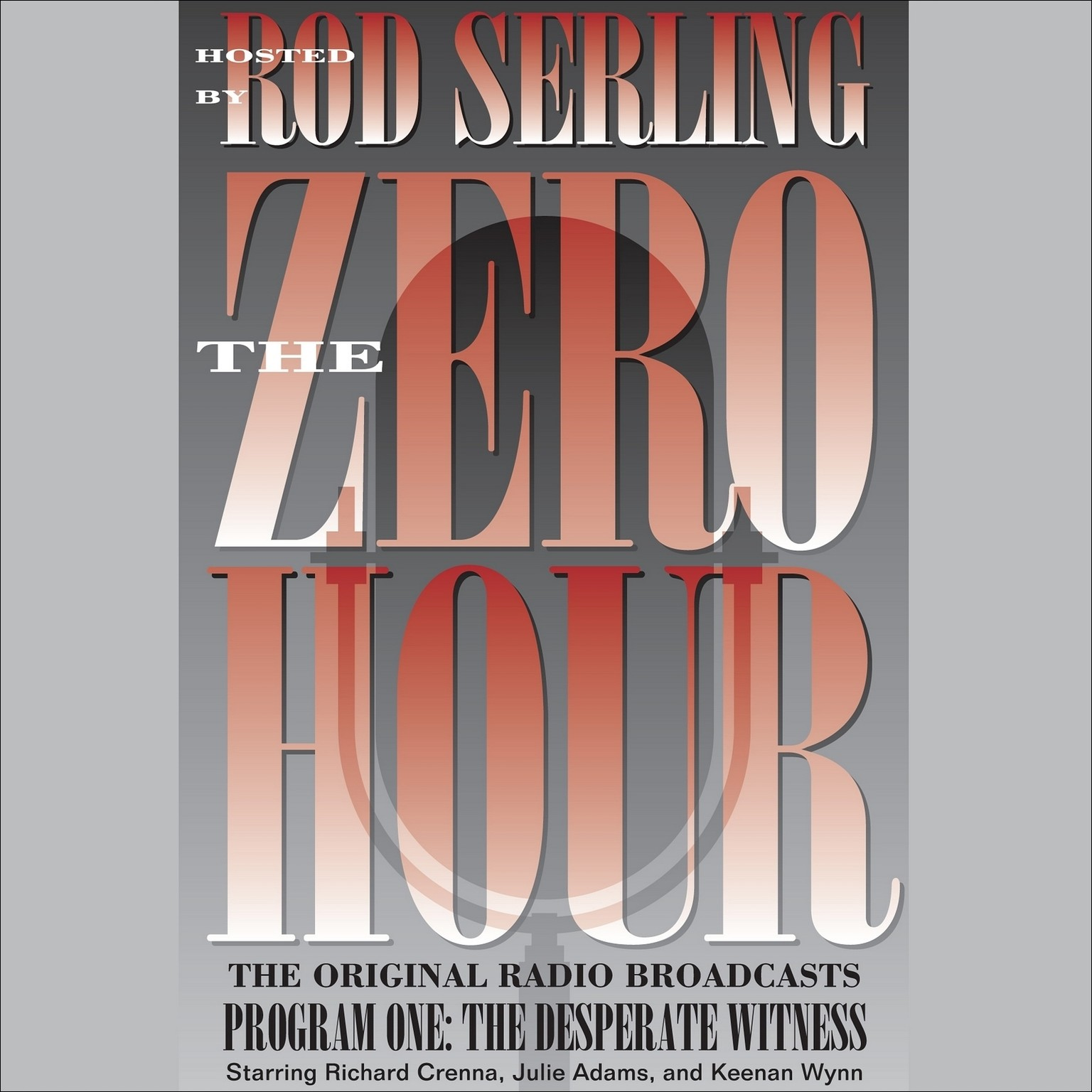 Printable The Zero Hour, Program One: The Desperate Witness Audiobook Cover Art