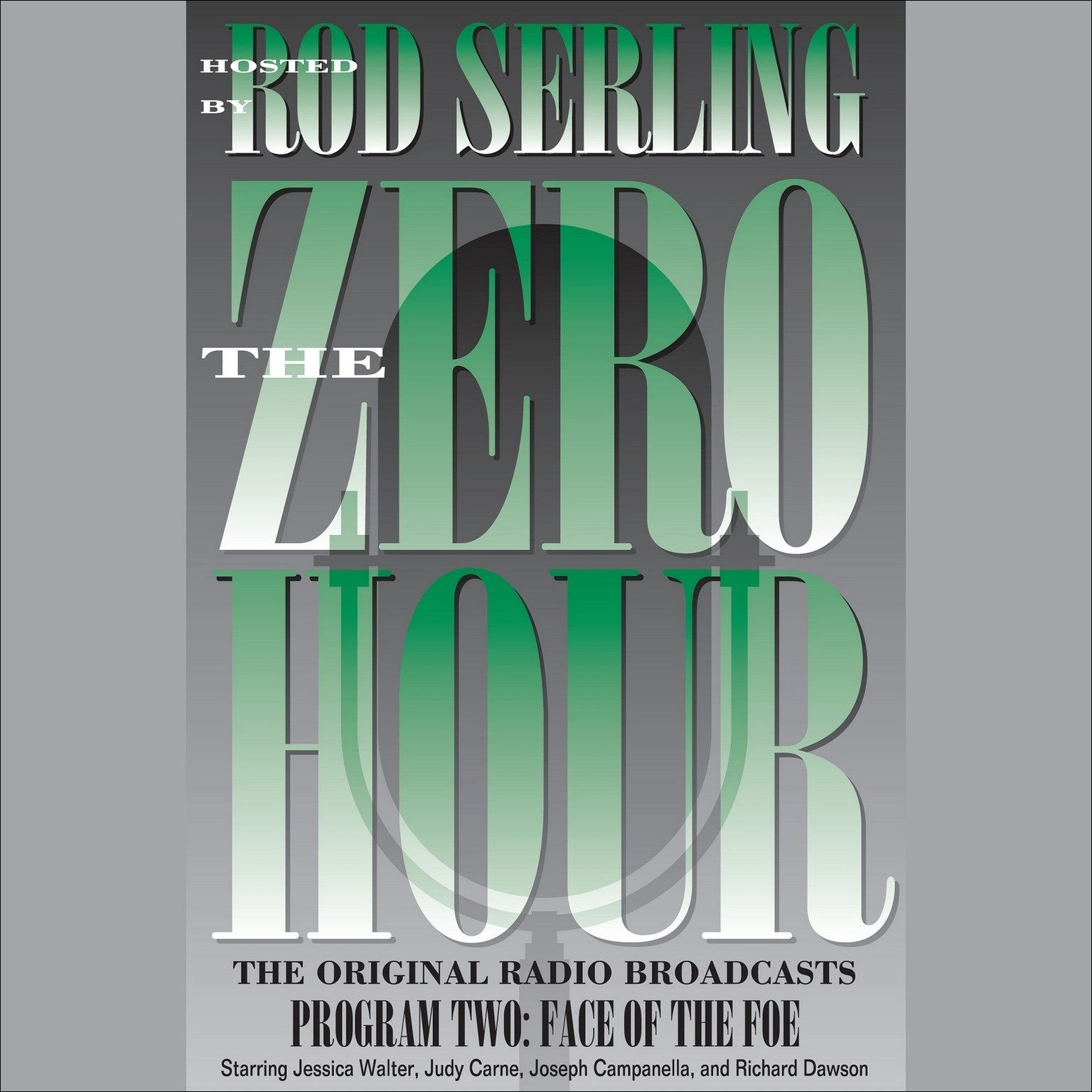Printable Zero Hour, Program Two: Face of the Foe Audiobook Cover Art
