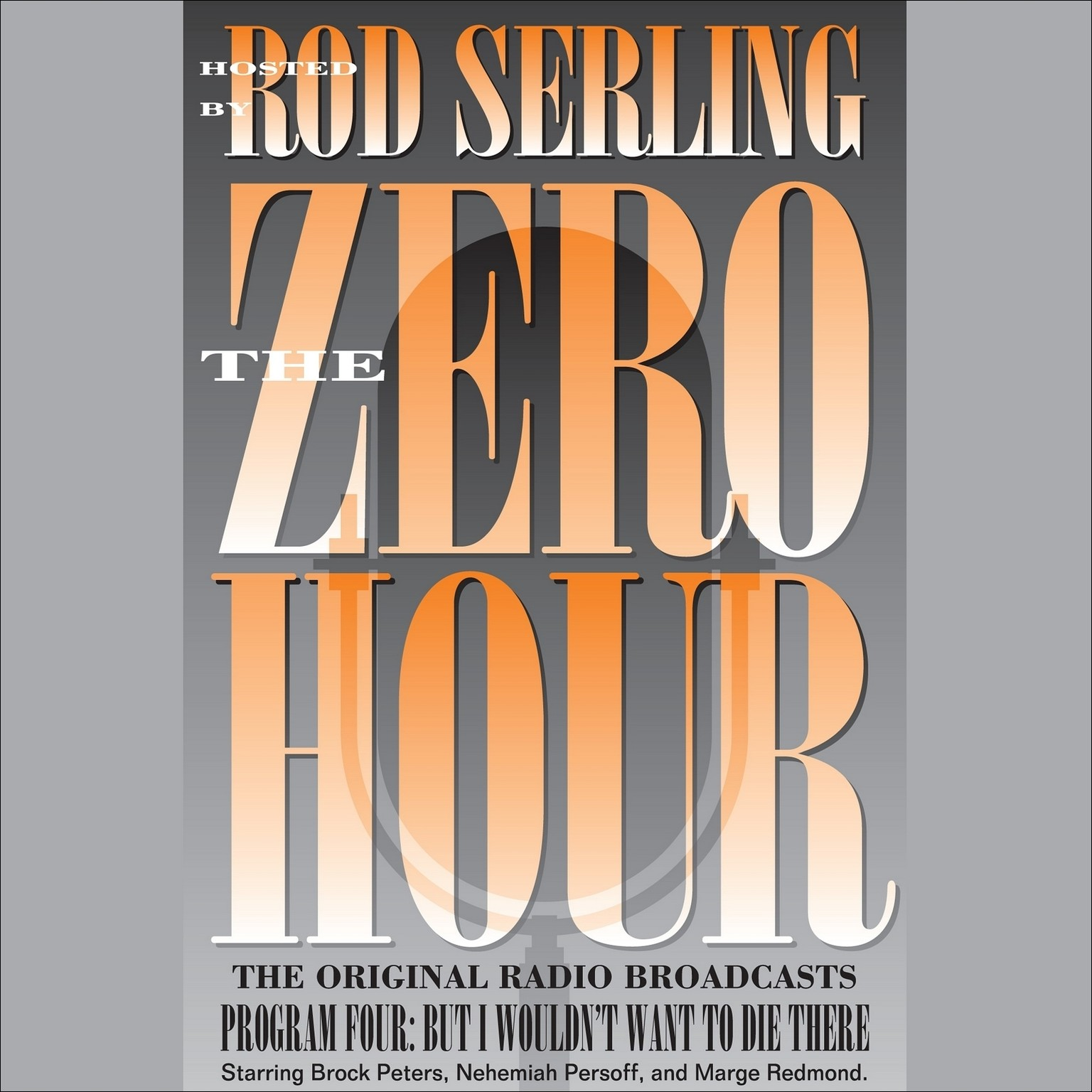 Printable Zero Hour 4: But I Wouldn't Want to Die There Audiobook Cover Art