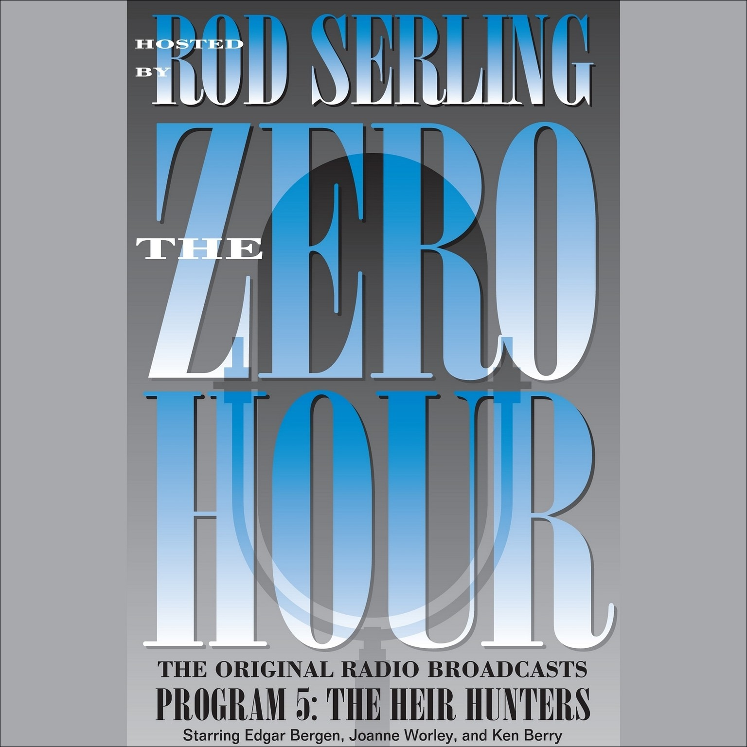 Printable Zero Hour, Program Five: The Heir Hunters Audiobook Cover Art
