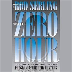 Zero Hour 5: The Heir Hunters Audiobook, by Rod Serling