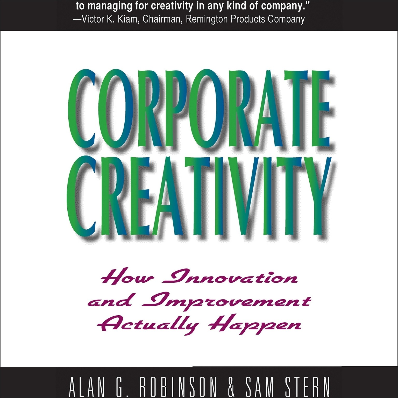 Printable Corporate Creativity: How Innovation and Improvement Actually Happen Audiobook Cover Art