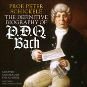 The Definitive Biography of P.D.Q. Bach Audiobook, by Peter Schickele