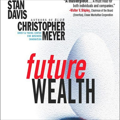 Future Wealth Audiobook, by Stan Davis