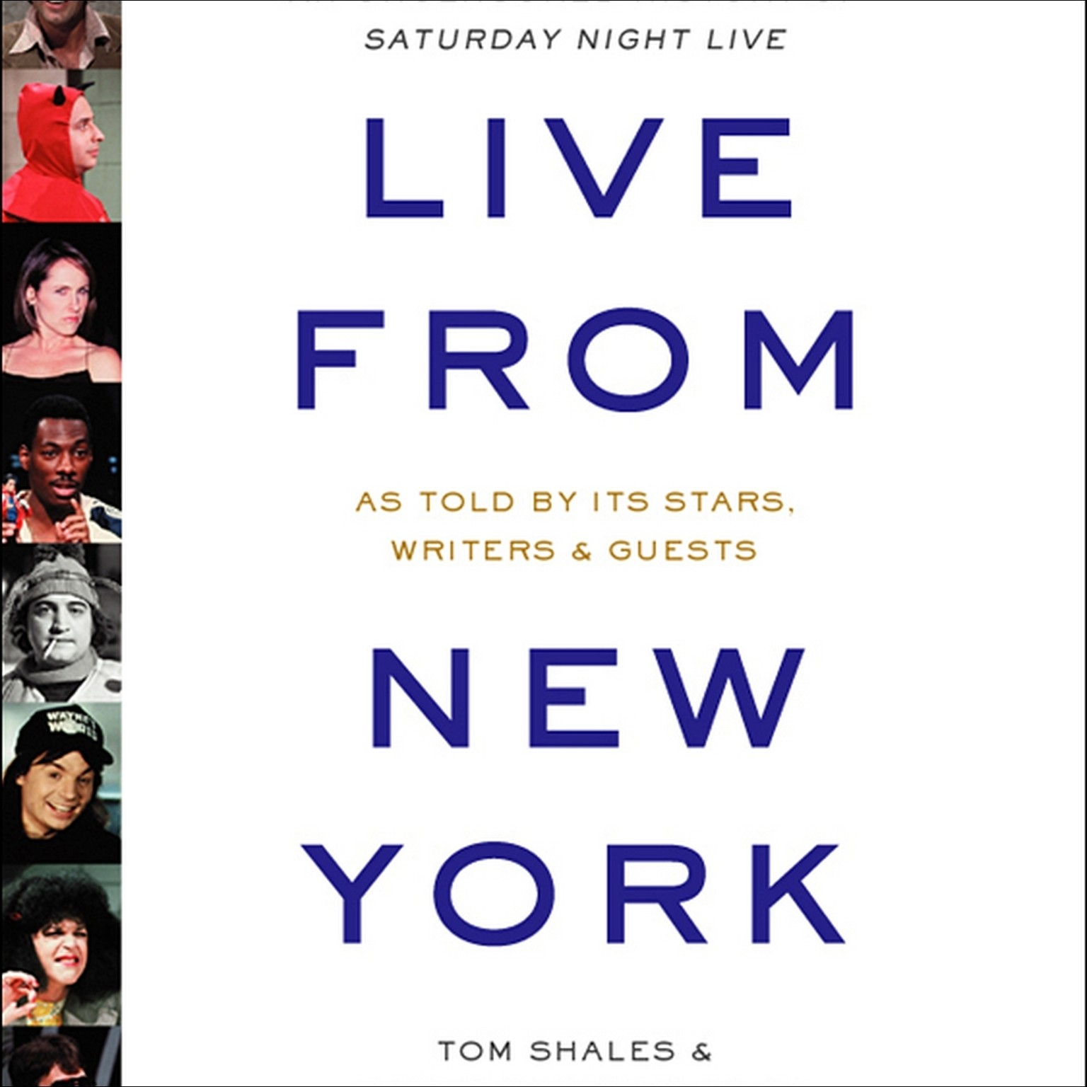 Printable Live from New York: An Uncensored History of Saturday Night Live Audiobook Cover Art