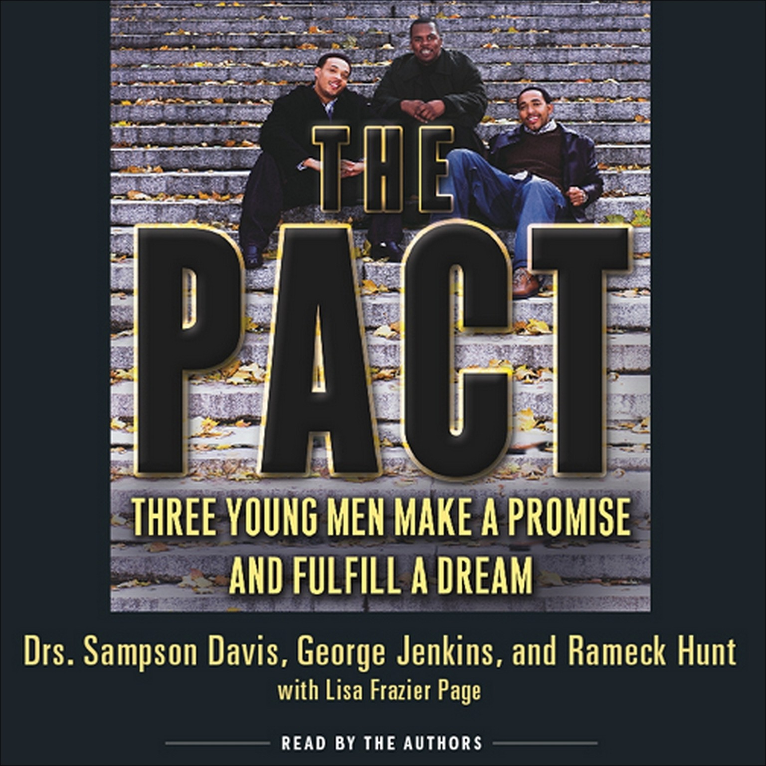 Printable The Pact: Three Young Men Make a Promise and Fulfill a Dream Audiobook Cover Art