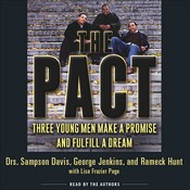 The Pact: Three Young Men Make a Promise and Fulfill a Dream Audiobook, by George Jenkins, Sampson Davis, Rameck Hunt