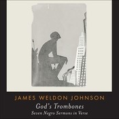 Gods Trombones: Seven Negro Sermons in Verse Audiobook, by James Weldon Johnson