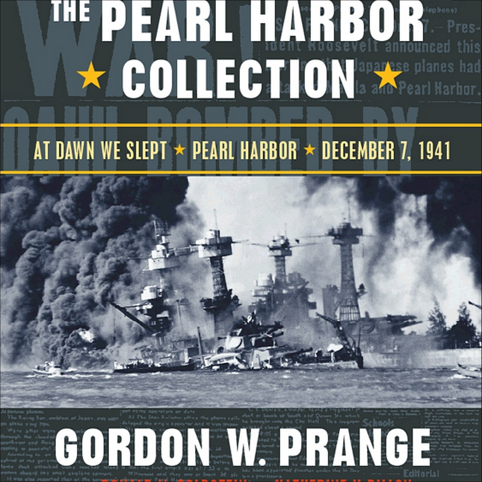 Printable The Pearl Harbor Collection: At Dawn We Slept; Pearl Harbor: The Verdict of History; Dec. 7, 1941 Audiobook Cover Art
