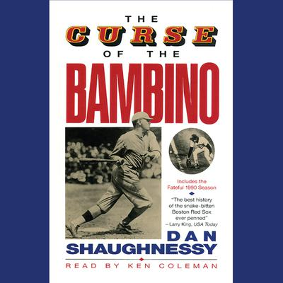 The Curse of the Bambino Audiobook, by Dan Shaughnessy