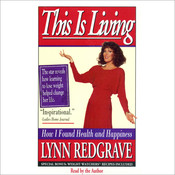 This Is Living: How I Found Health and Happiness Audiobook, by Lynn Redgrave