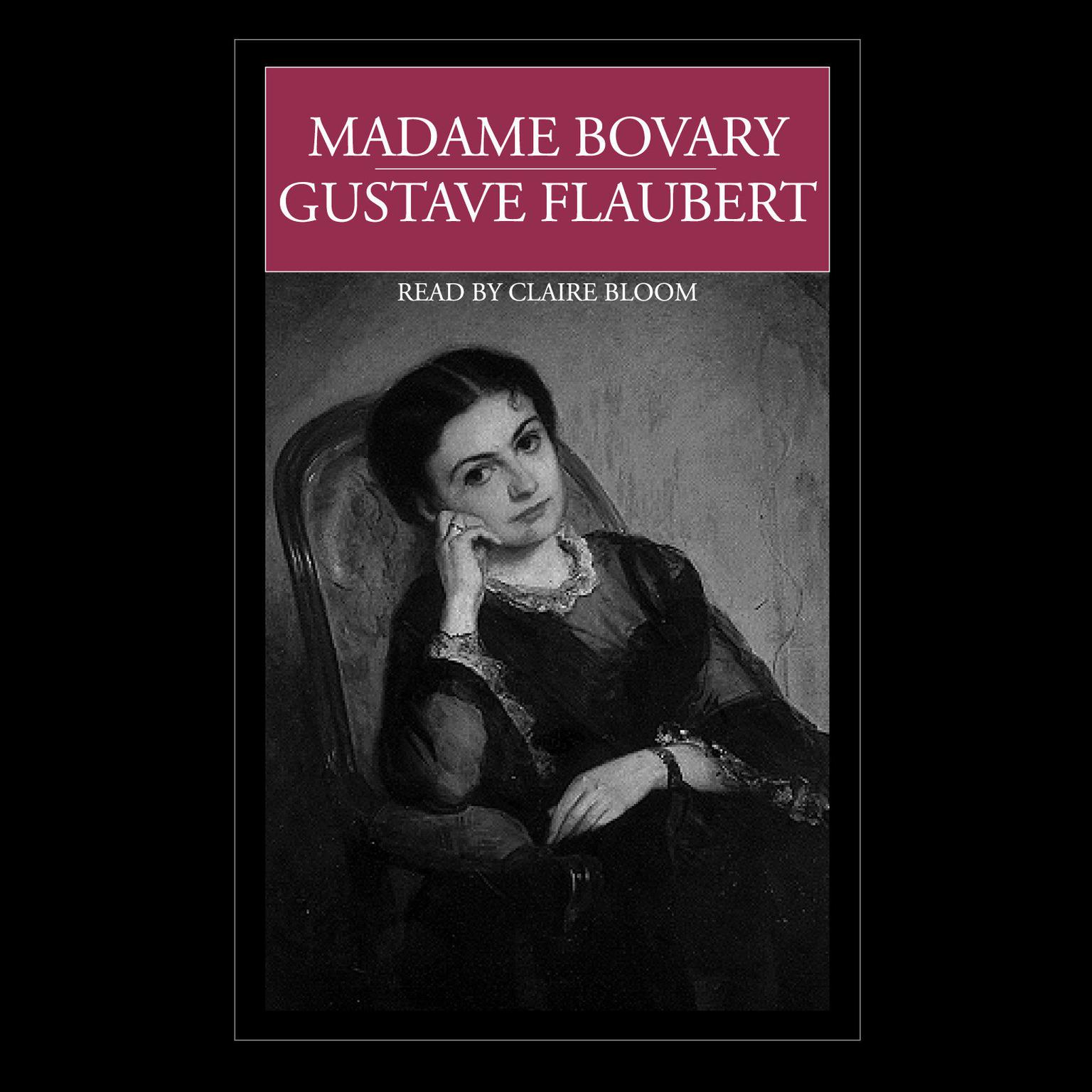 the life of gustave flaubert and his work madame bovary Gustave flaubert (1821-1880), french novelist of the realist period, is known best for his sensational madame bovary (1857), a classic tale of romance and retribution it is a portrait of the young provincial emma bovary as fallen woman and her adulterous liaisons with rodolphe boulanger.