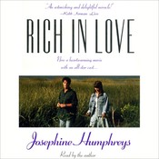 Rich in Love, by Josephine Humphreys