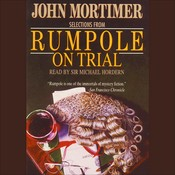 Selections from Rumpole on Trial Audiobook, by John Mortimer