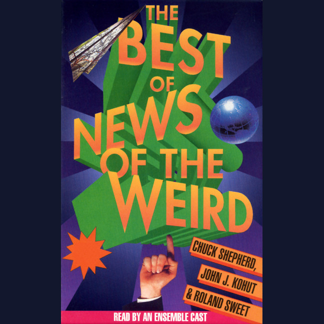 Printable The Best of News of the Weird Audiobook Cover Art