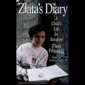 Zlatas Diary: A Childs Life in Wartime Sarajevo: Revised Edition Audiobook, by Zlata Filipovic