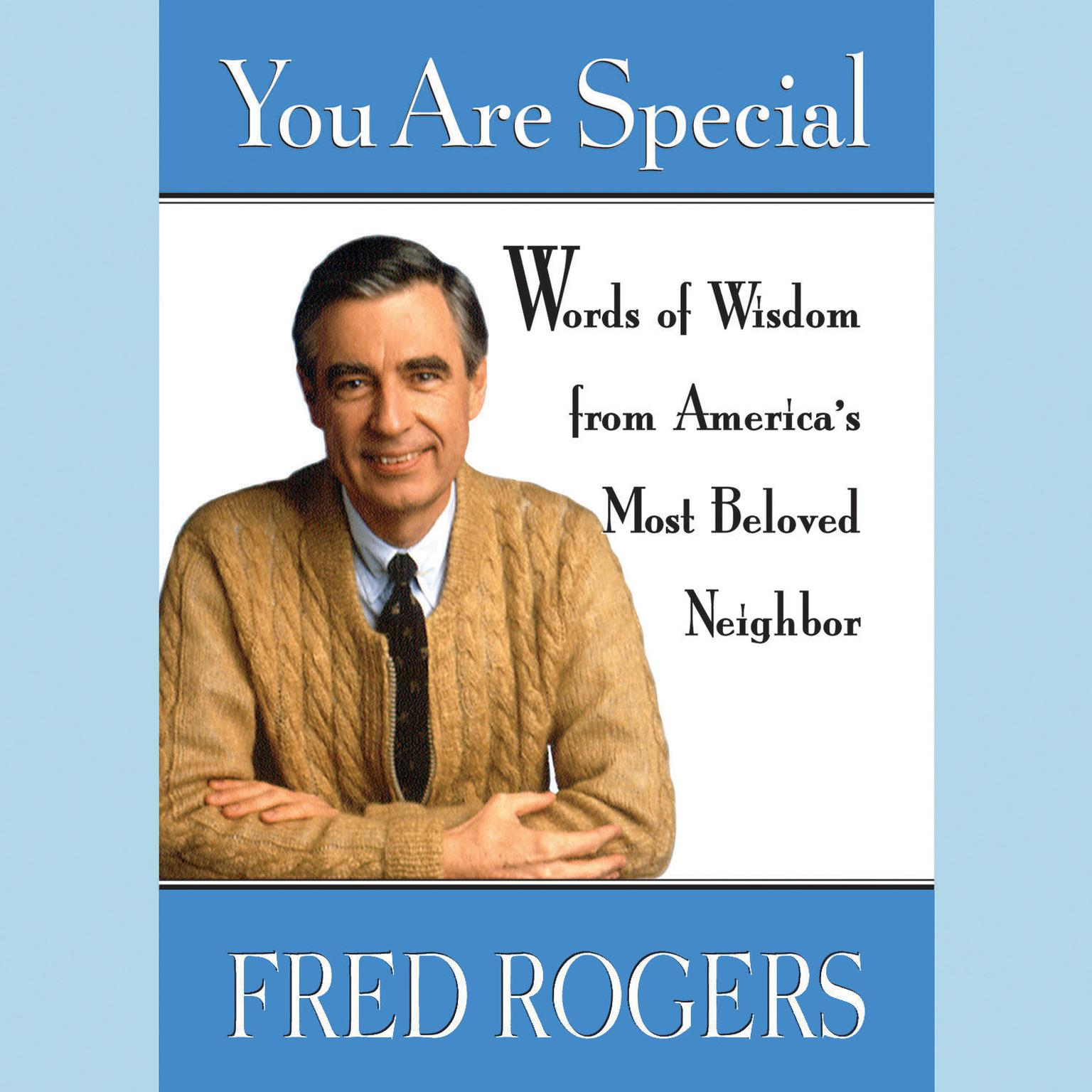 Printable You Are Special: Words of Wisdom for All Ages from a Beloved Neighbor Audiobook Cover Art