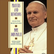 Prayers and Devotions from Pope John Paul II Audiobook, by Pope John Paul II