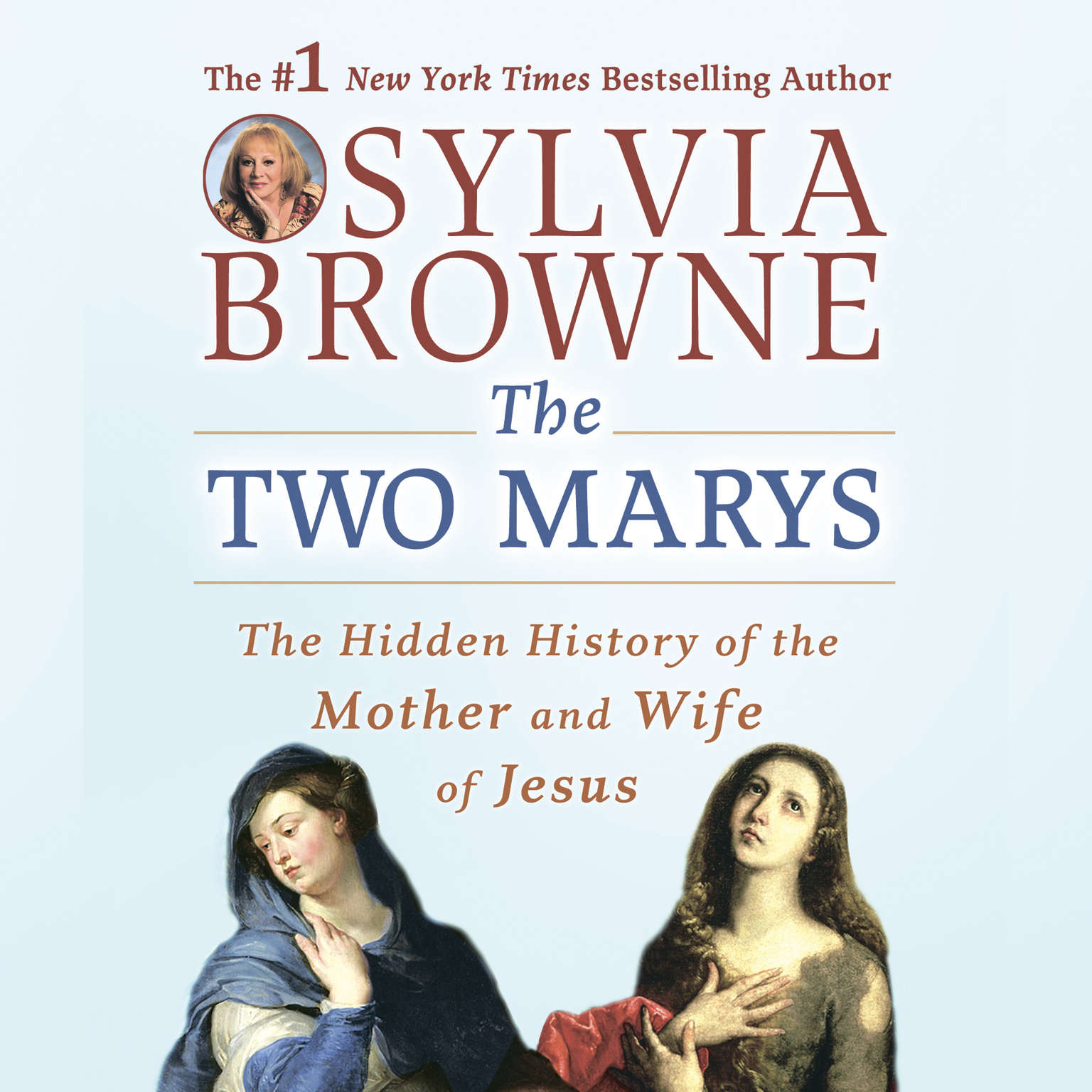 Printable The Two Marys: The Hidden History of the Mother and Wife of Jesus Audiobook Cover Art