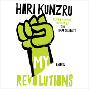 My Revolutions Audiobook, by Hari Kunzru