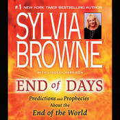 End of Days: Predictions and Prophecies About the End of the World Audiobook, by Sylvia Browne
