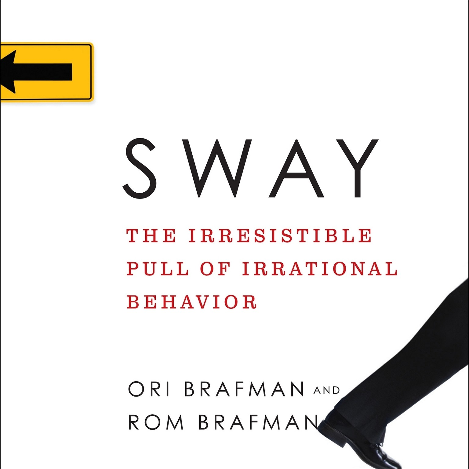 Printable Sway: The Irresistible Pull of Irrational Behavior Audiobook Cover Art