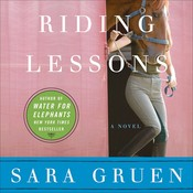 Riding Lessons, by Sara Gruen