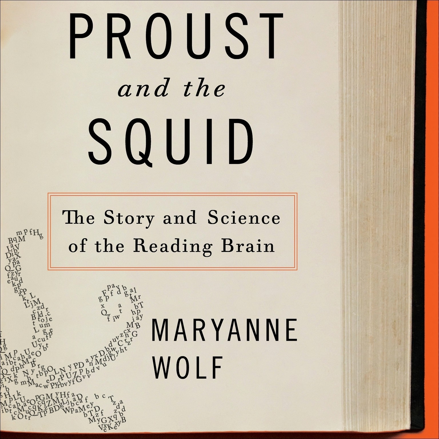 Printable Proust and the Squid: The Story and Science of the Reading Brain Audiobook Cover Art