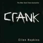 Crank, by Ellen Hopkins, Laura Flanagan