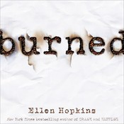 Burned, by Ellen Hopkins, Laura Flanagan