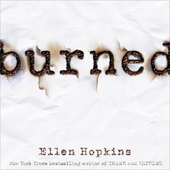 Burned Audiobook, by Ellen Hopkins