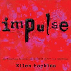 Impulse Audiobook, by Ellen Hopkins