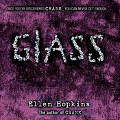 Glass, by Ellen Hopkins, Laura Flanagan