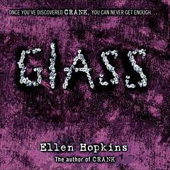 Glass Audiobook, by Ellen Hopkins