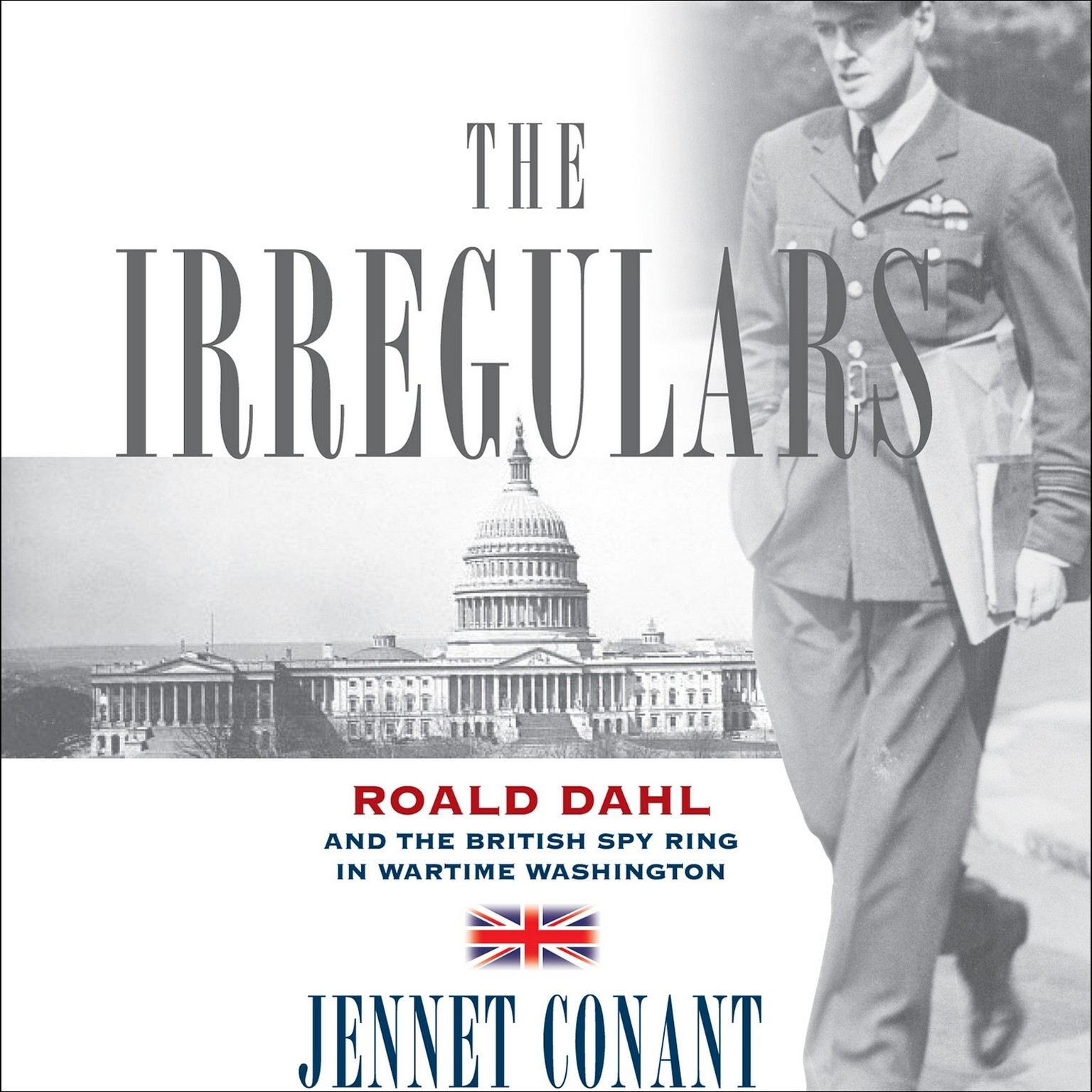 Printable The Irregulars: Roald Dahl and the British Spy Ring in Wartime Washington Audiobook Cover Art