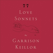 77 Love Sonnets Audiobook, by Garrison Keillor