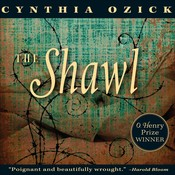 The Shawl, by Cynthia Ozick