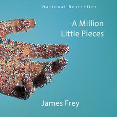 A Million Little Pieces Audiobook, by James Frey