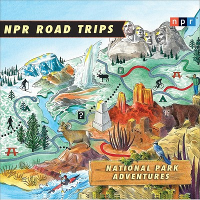 NPR Road Trips: National Park Adventures: Stories That Take You Away . . . Audiobook, by NPR