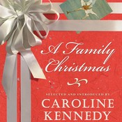 A Family Christmas, by Caroline Kennedy