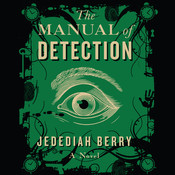 The Manual of Detection Audiobook, by Jedediah Berry
