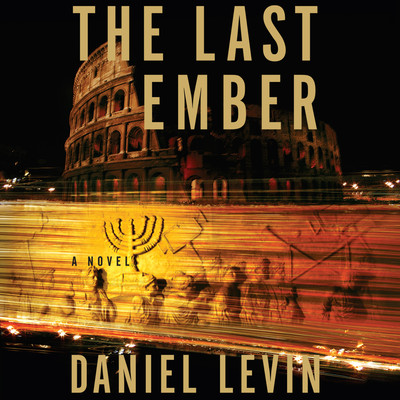 The Last Ember Audiobook, by Daniel Levin