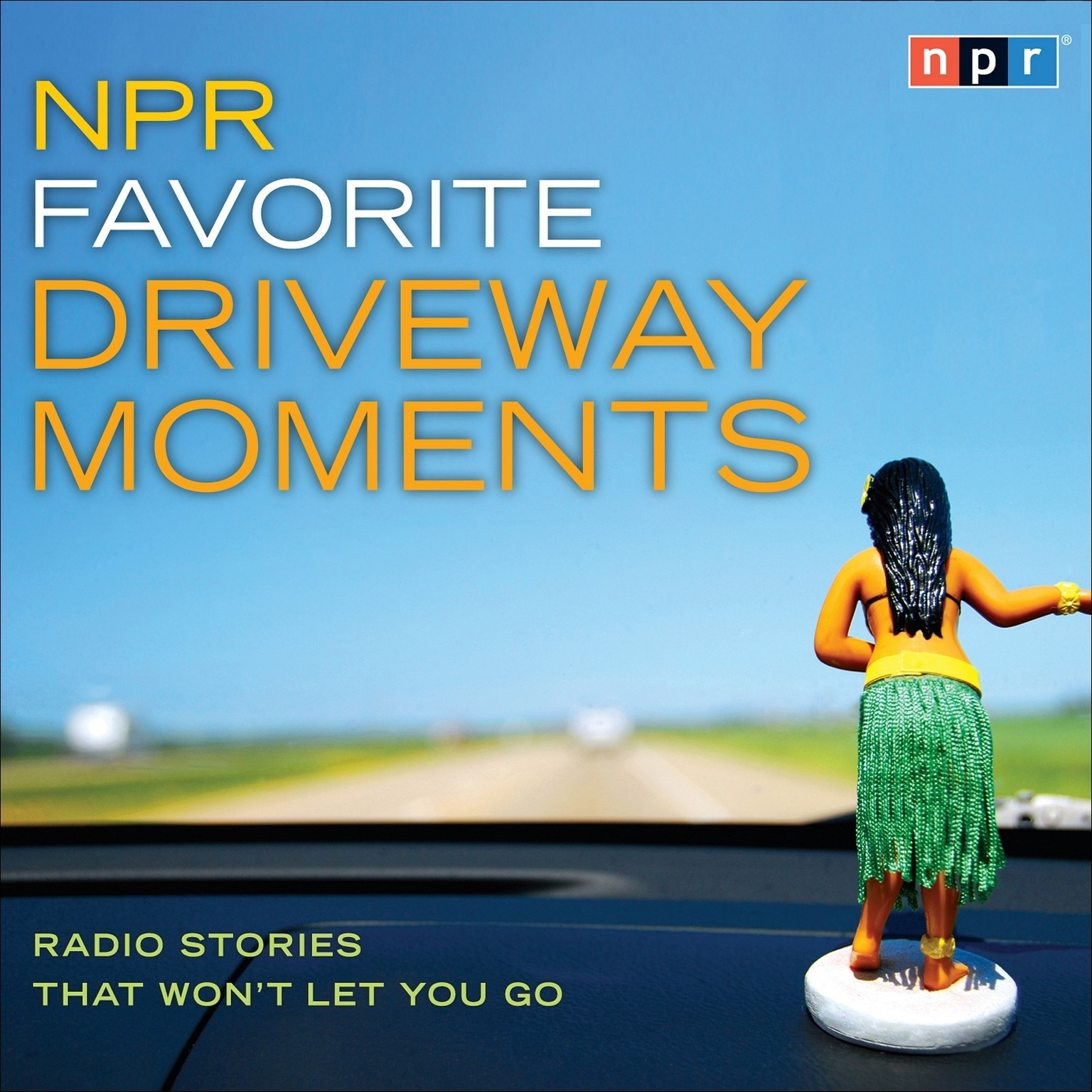Printable NPR Favorite Driveway Moments: Radio Stories That Won't Let You Go Audiobook Cover Art