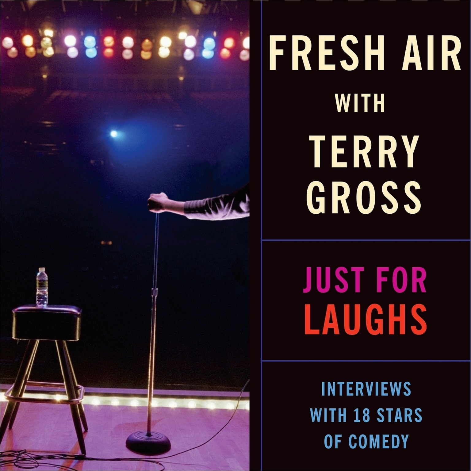 Printable Fresh Air: Just for Laughs: Interviews with 18 Stars of Comedy Audiobook Cover Art